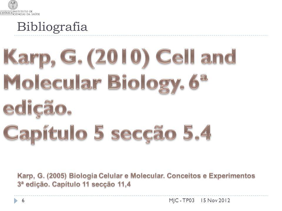 Bibliografia 15 Nov 2012MJC - TP036