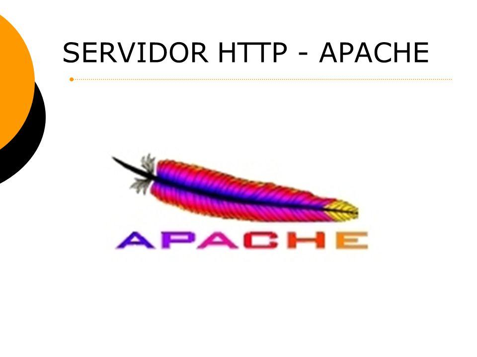 Apache Seu servidor pode, por exemplo, hospedar o joão.com.bre o maria.com.br.