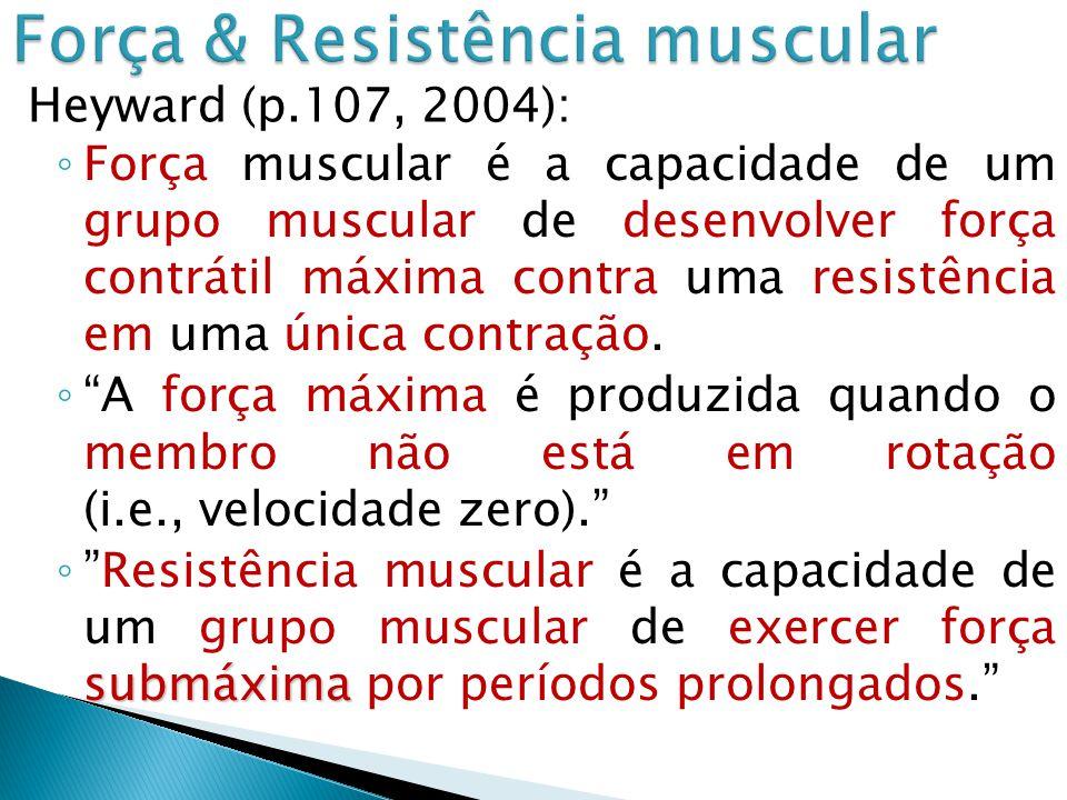Força muscular é a capacidade de um grupo muscular de desenvolver força contrátil máxima contra uma resistência em uma única contração.