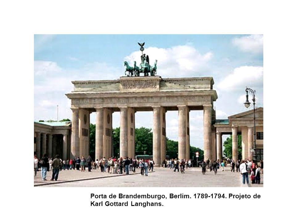 Porta de Brandemburgo, Berlim. 1789-1794. Projeto de Karl Gottard Langhans.
