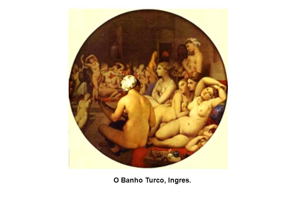 O Jardim das Delícias, Hieronymus Bosch. 1500 O Banho Turco, Ingres.