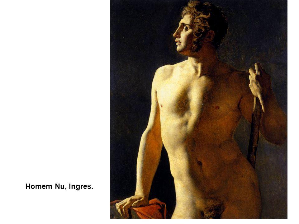 O Jardim das Delícias, Hieronymus Bosch. 1500 Homem Nu, Ingres.