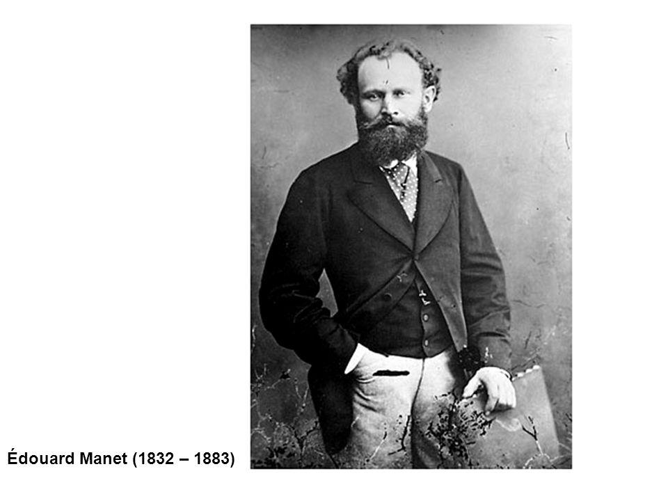 Édouard Manet (1832 – 1883)