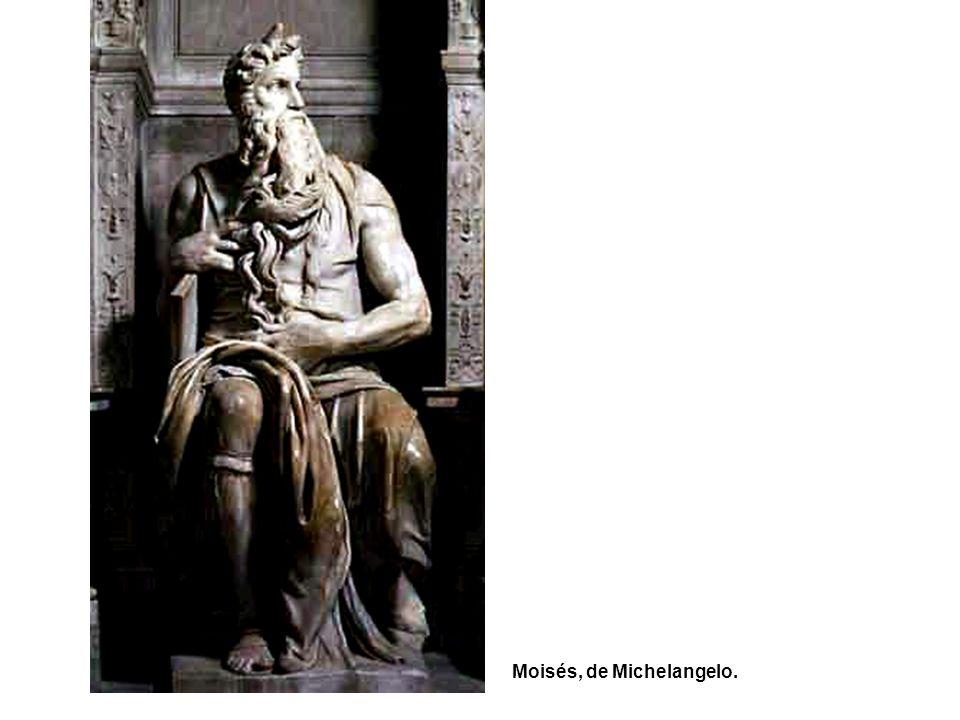 Moisés, de Michelangelo.