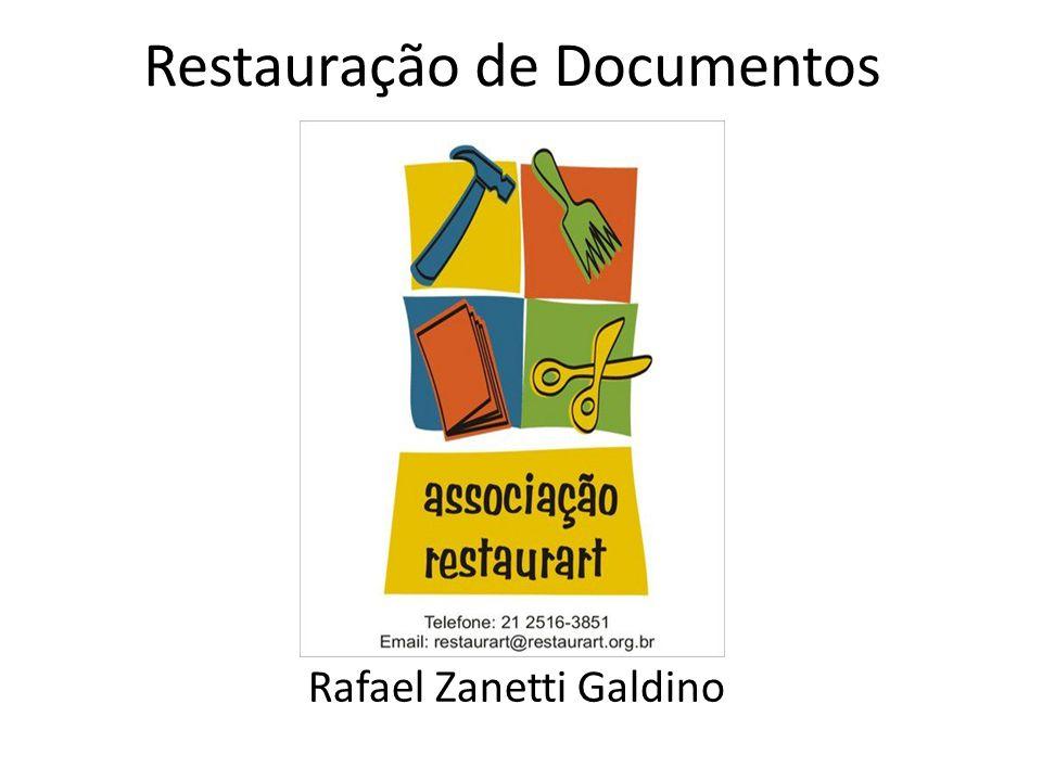 Restauração de Documentos Rafael Zanetti Galdino
