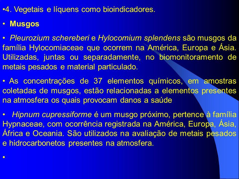 4.Vegetais e líquens como bioindicadores.