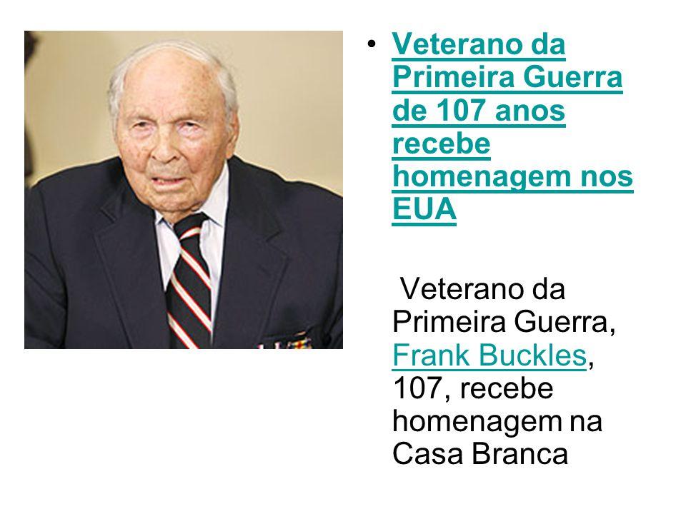 Veterano da Primeira Guerra de 107 anos recebe homenagem nos EUAVeterano da Primeira Guerra de 107 anos recebe homenagem nos EUA Veterano da Primeira