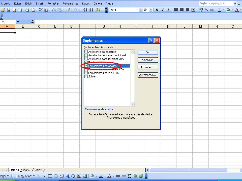16 ESTATÍSTICA Ao clicar em Dados Irá aparecer Análise de Dados (Data Analysis)