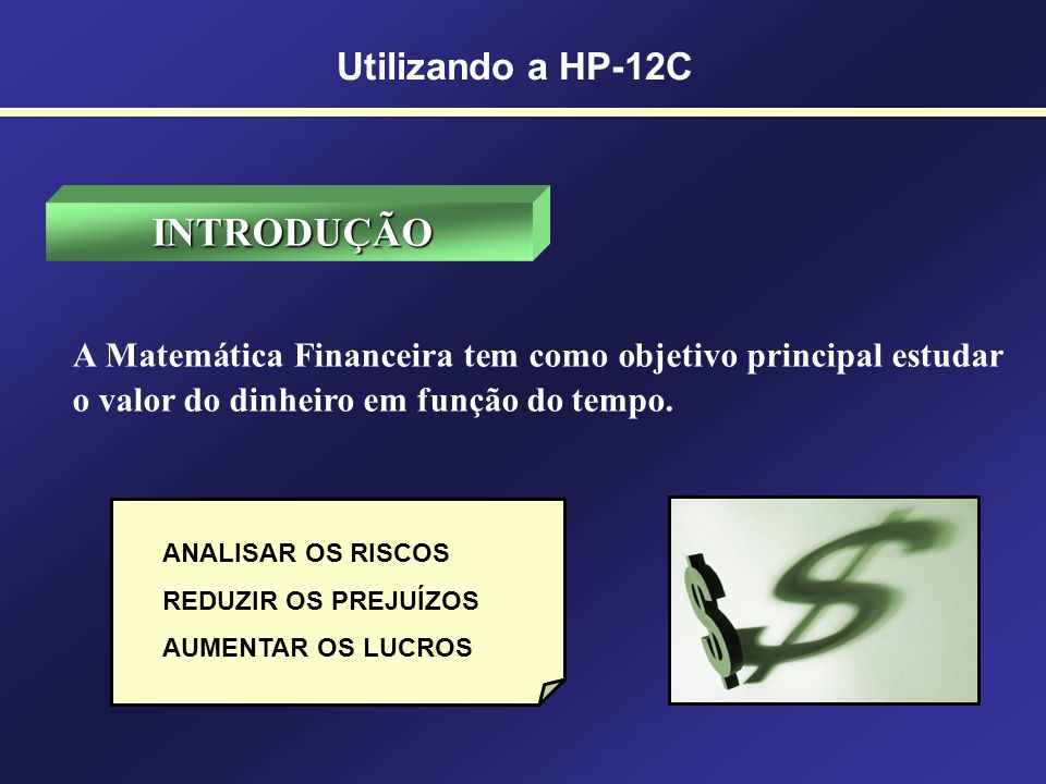 99 Leasing Cálculo com a HP-12C REG 18.500CHS PV ENTER 5%CHSFV 2 i 36 n PMT$ 708,02 (Prestação com valor residual) 0 FV PMT$ 725,81 (Prestação sem valor residual) f