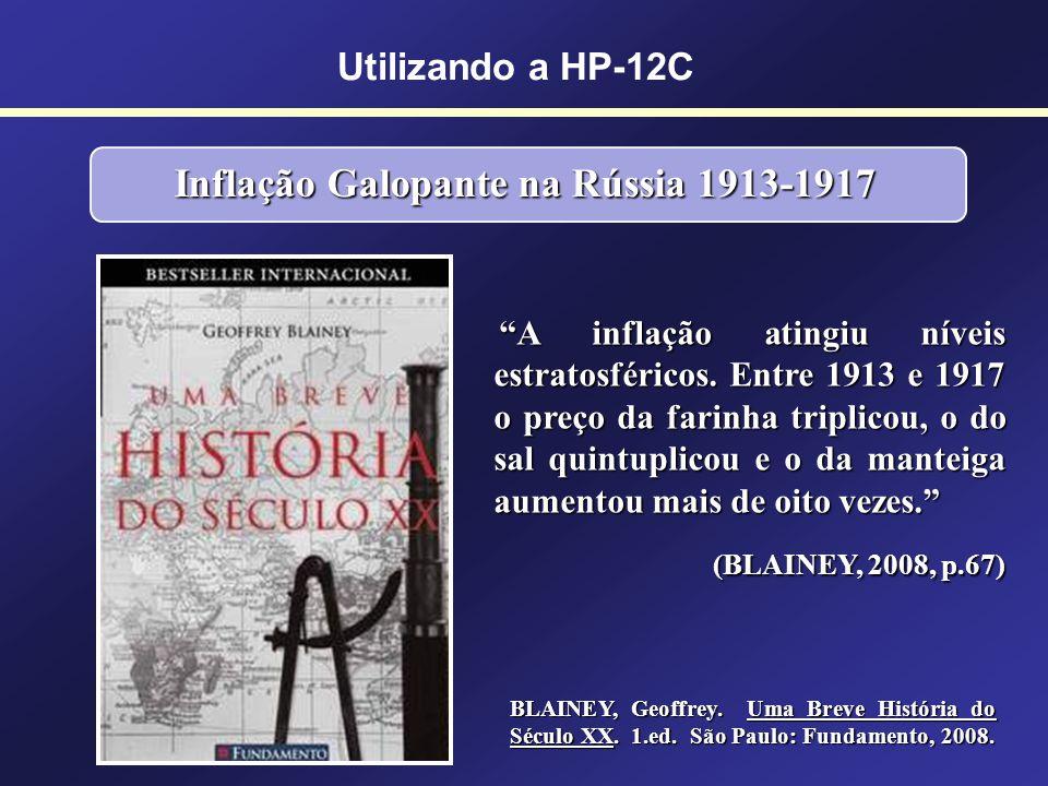 Utilizando a HP-12CINFLAÇÃO Taxas de inflação (exemplos): 1,2% ao mês 4,5% ao ano 7,4% ao ano 85,6% ao ano É a perda do valor aquisitivo da moeda ao l