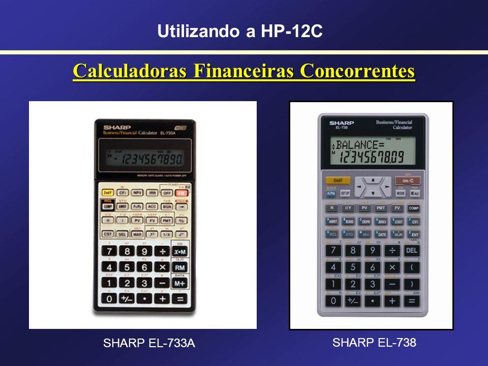 Calculadoras Financeiras Concorrentes Utilizando a HP-12C AURORA FN 1000