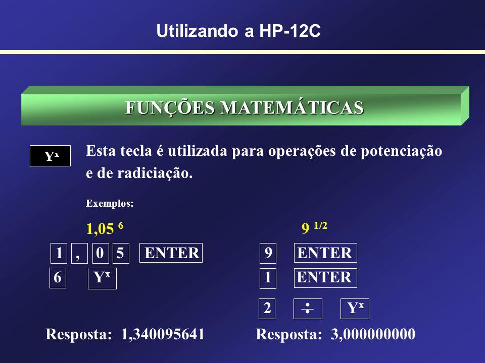 OPERAÇÕES COM DATAS Utilizando a HP-12C Em 17 de outubro de 2005 foi feita uma aplicação financeira, sendo o resgate efetuado em 12 de fevereiro de 20