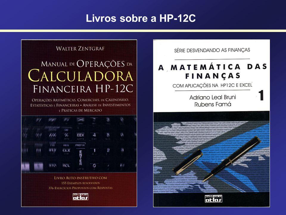 Calculando a TIR na HP12C AnoFC 0-500 1200 2250 3400 [f] [Reg] 500 [CHS] [g] [CF 0 ] 200 [g] [CF j ] 250 [g] [CF j ] 400 [g] [CF j ] [f] [IRR] 27,9471%a.a.