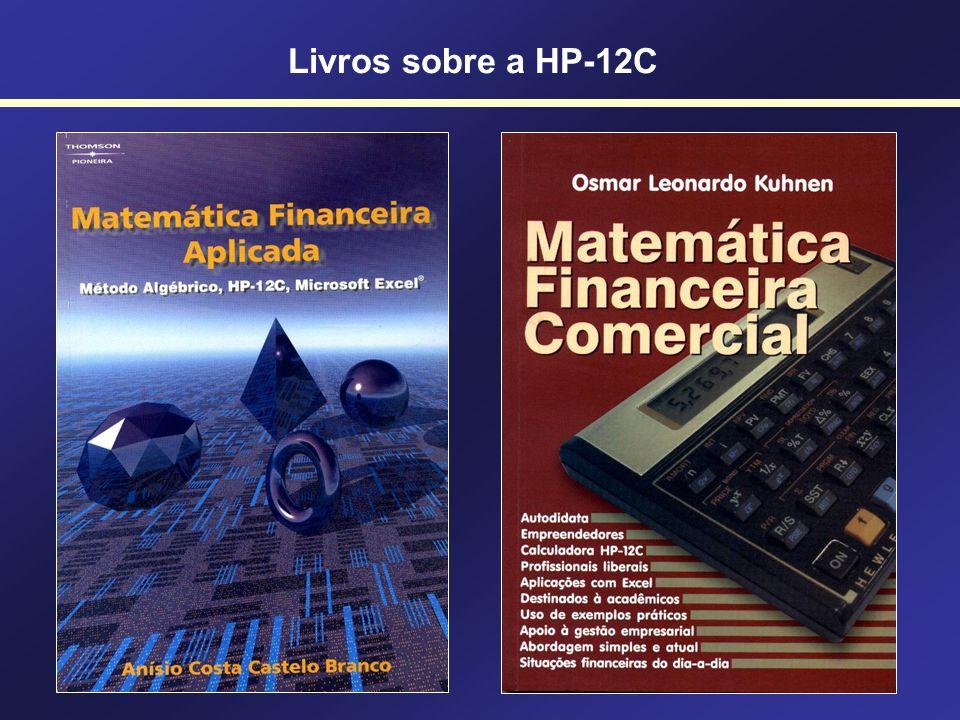 TIR f REG 11950 CHS g CFo 4000 g CFj 3000 g CFj 5000 g CFj f IRR Alguns exemplares da Calculadora HP-12c Platinum foram produzidos com erro.