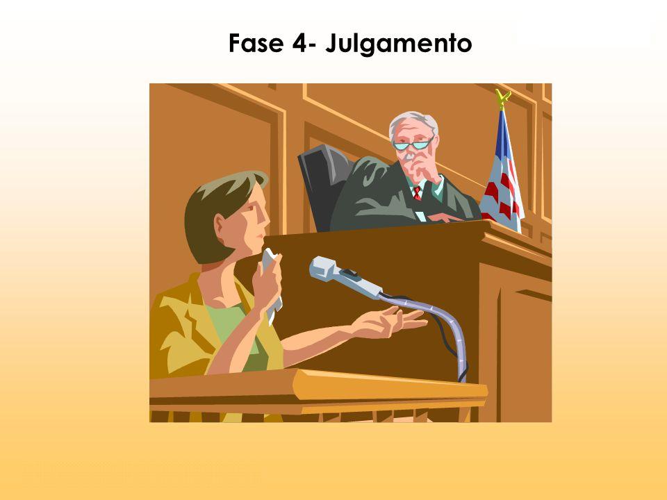Fase 4- Julgamento