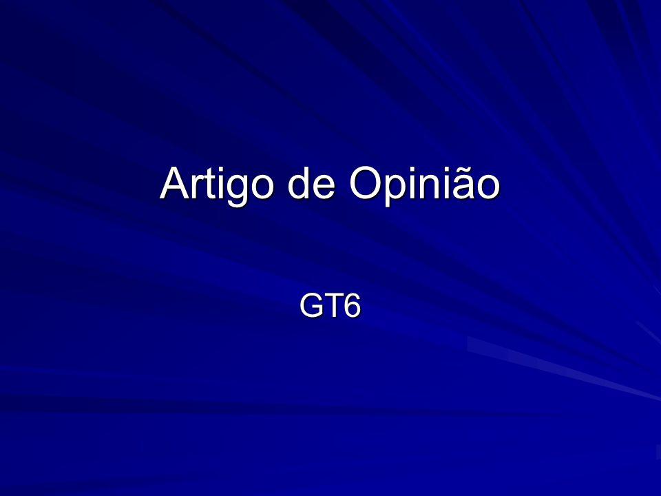 Artigo de Opinião GT6