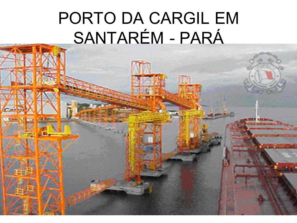PORTO DA CARGIL EM SANTARÉM - PARÁ