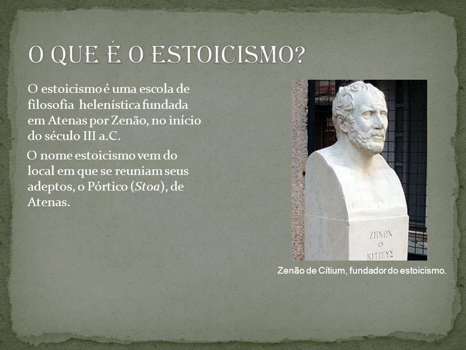 O estoicismo é uma escola de filosofia helenística fundada em Atenas por Zenão, no início do século III a.C.