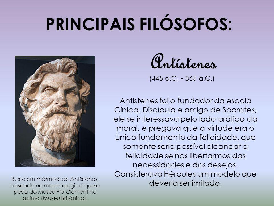 PRINCIPAIS FILÓSOFOS: Busto em mármore de Antístenes, baseado no mesmo original que a peça do Museu Pio-Clementino acima (Museu Britânico). Antístenes
