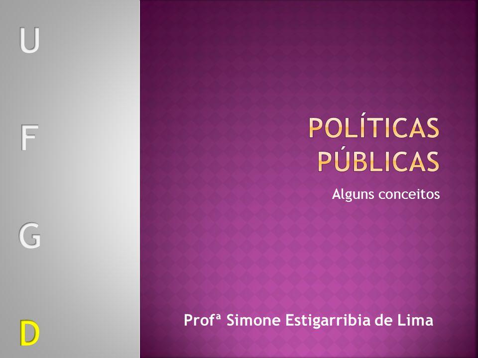 Alguns conceitos Profª Simone Estigarribia de Lima