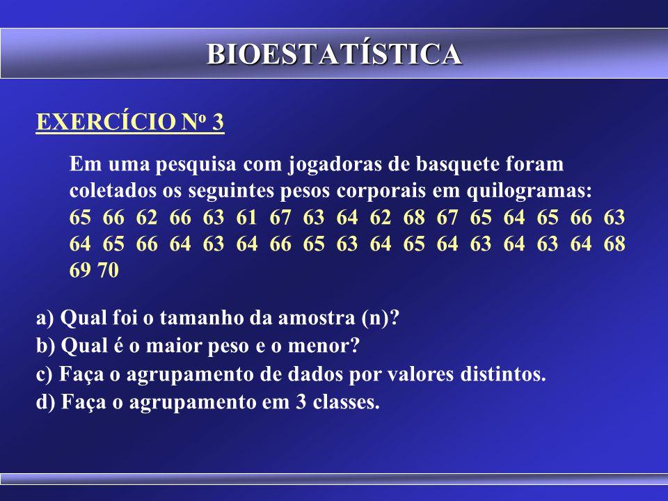 BIOESTATÍSTICA Trazem informações que expressam a tendência central e a dispersão dos dados. Tendência Central: Média ( x ), Mediana ( Md ), Moda ( Mo