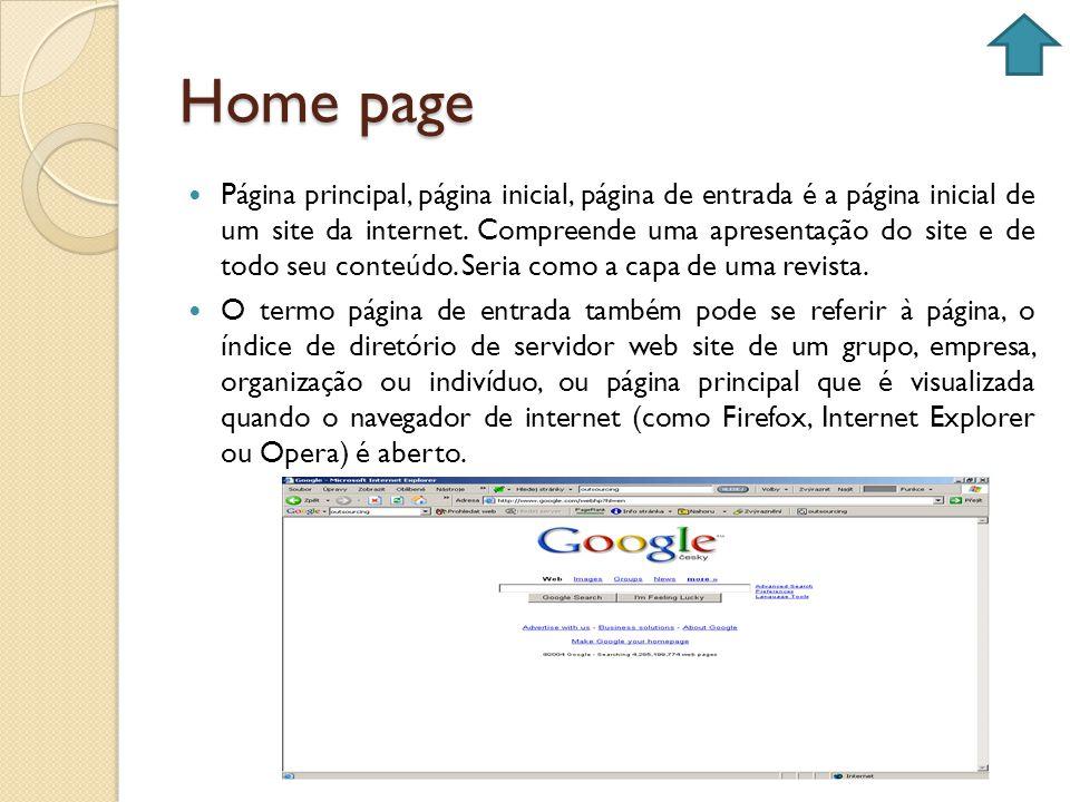 Home page Página principal, página inicial, página de entrada é a página inicial de um site da internet. Compreende uma apresentação do site e de todo
