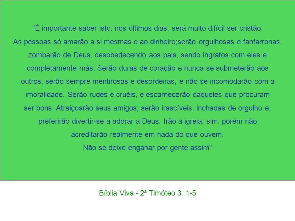 Bíblia Viva - 2ª Timóteo 3.