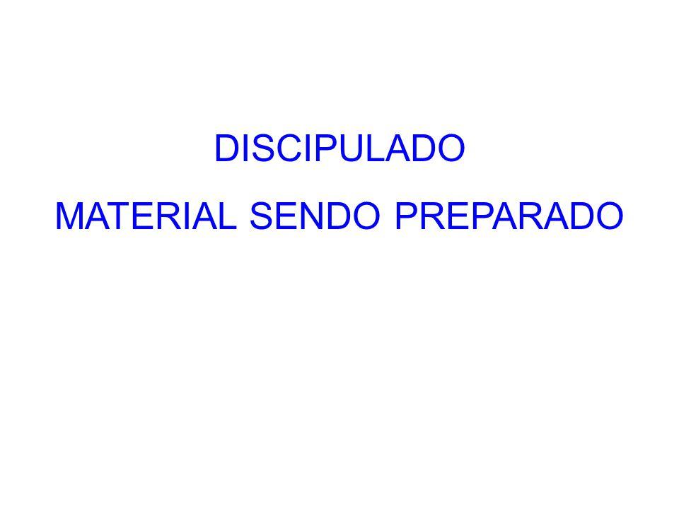 DISCIPULADO MATERIAL SENDO PREPARADO