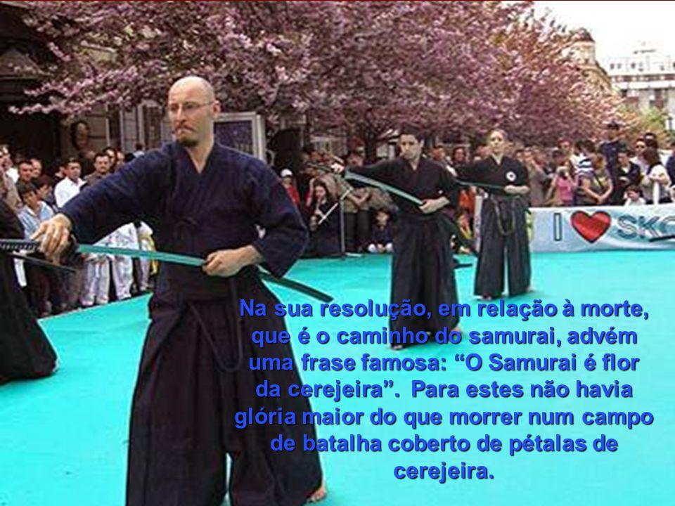 Na sua resolução, em relação à morte, que é o caminho do samurai, advém uma frase famosa: O Samurai é flor da cerejeira.