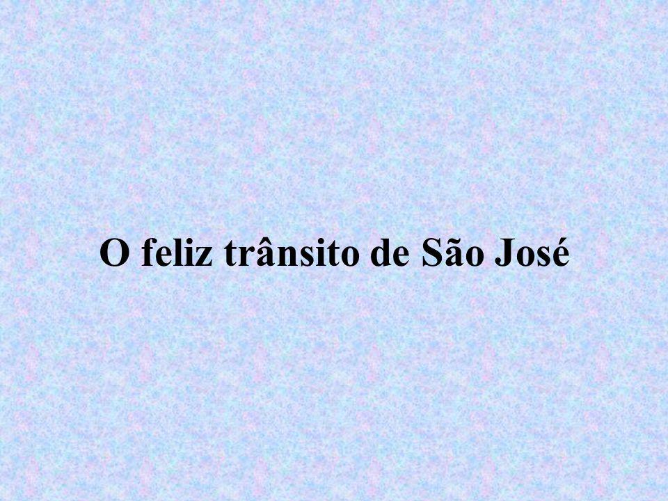 O feliz trânsito de São José