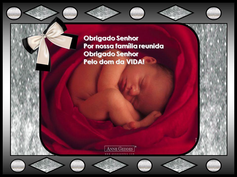 Obrigado Senhor Pela fé o amor e a esperança Obrigado Senhor Pela alegria no sorriso das crianças Obrigado Senhor!