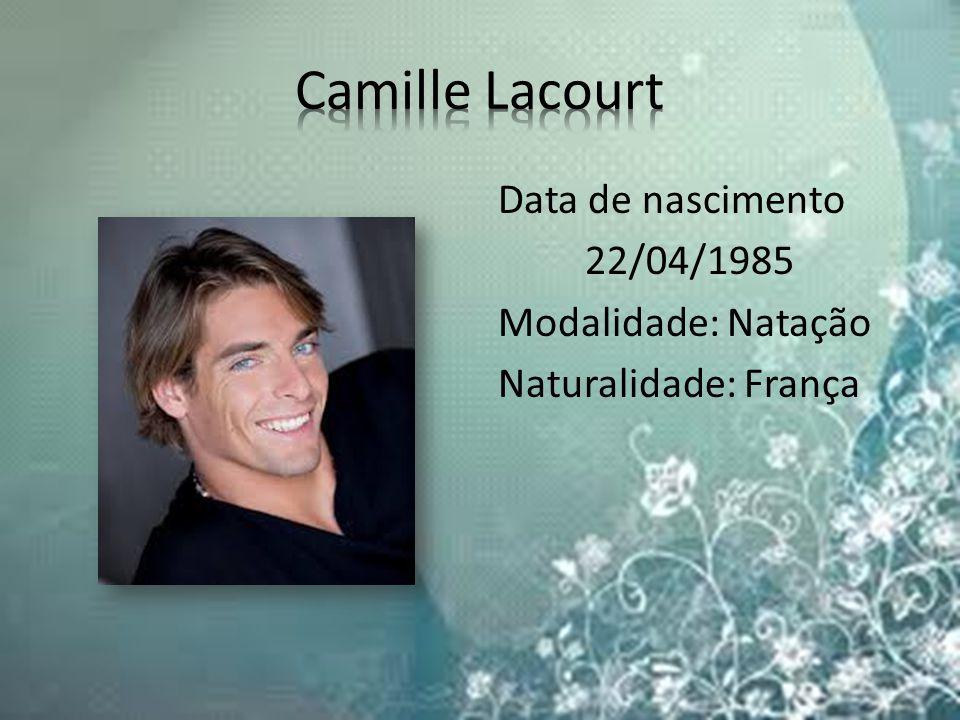 Data de nascimento 22/04/1985 Modalidade: Natação Naturalidade: França