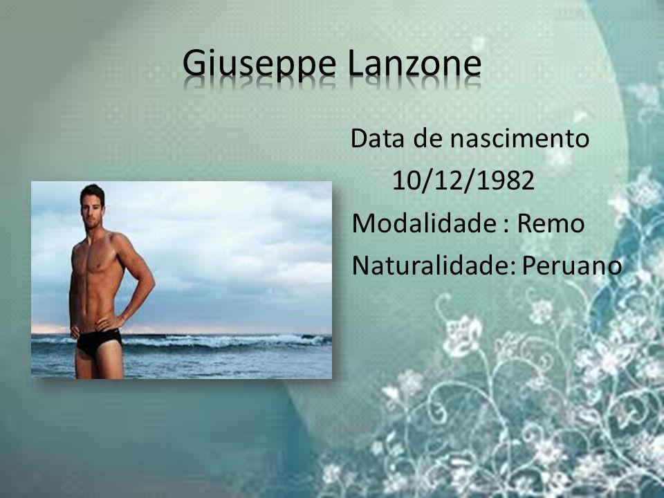 Data de nascimento 10/12/1982 Modalidade : Remo Naturalidade: Peruano