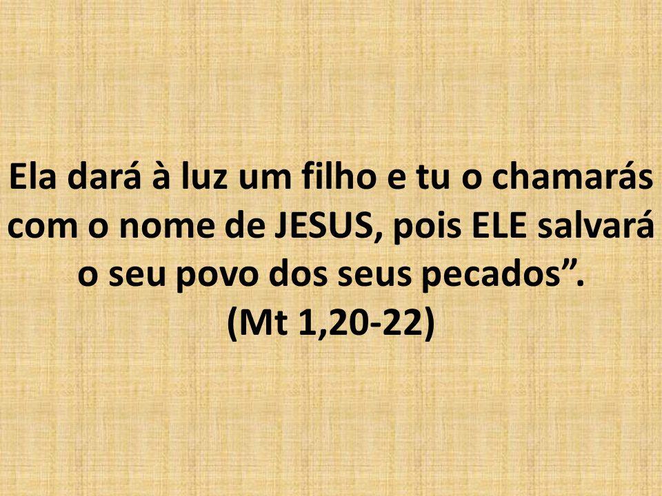 José filho de Davi, não temas receber MARIA, tua mulher, pois o que nela foi gerado vêm do ESPÍRITO SANTO.