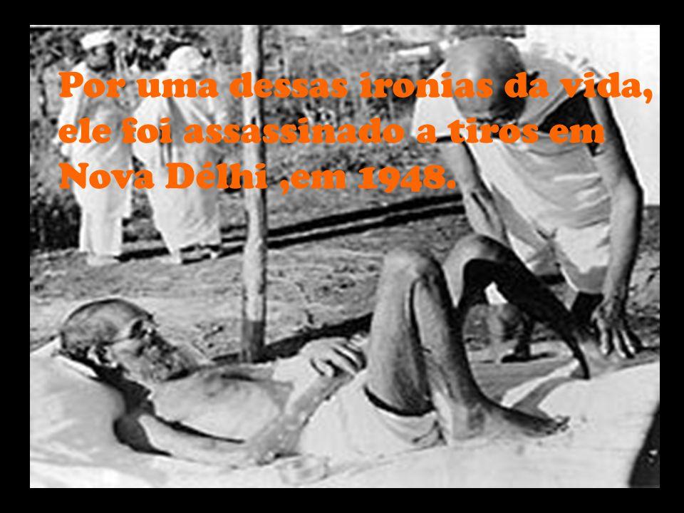 Mahatma Gandhi tudo fez para banir a violência da vida política da Índia.