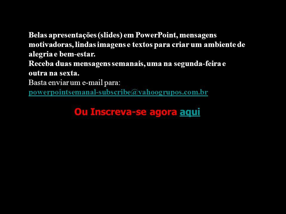 Prado Slides – Cidreira / RS Seja Feliz! Montagem de Maria Fernandes 13/10/2008