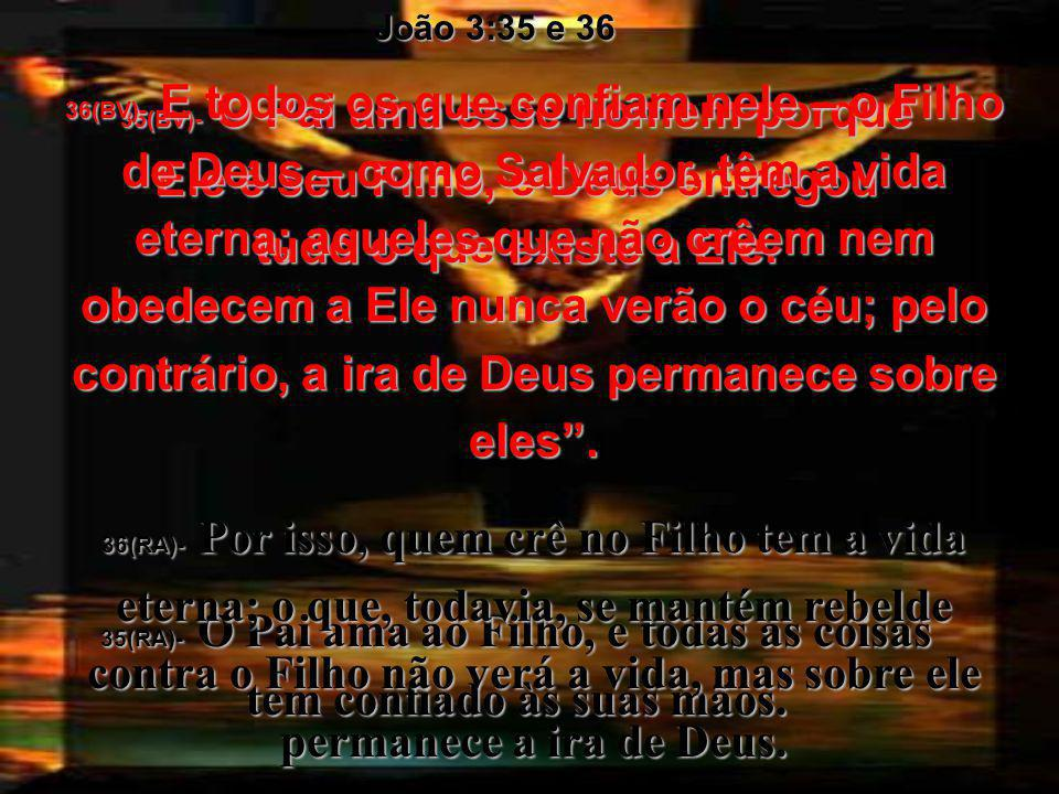 14e15(BV)- E como Moisés, no deserto, levantou numa estaca uma serpente de bronze, assim também Eu devo ser levantado numa cruz, para que todo aquele
