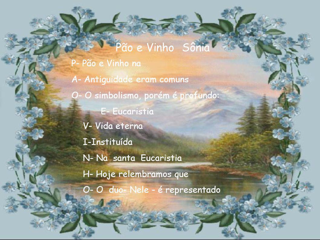 P- passagem A- amor S- saúde C- criatividade O- outros desejos A- alegria Páscoa Sebastiana