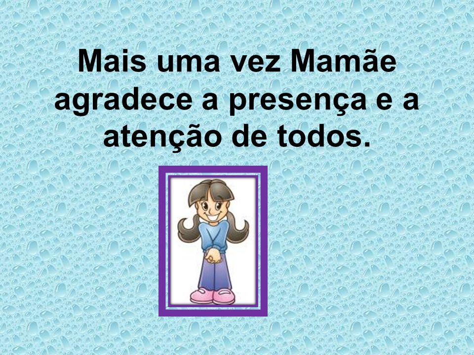 Mamãe também aceita sugestões e críticas no endereço mamae@mamae.net