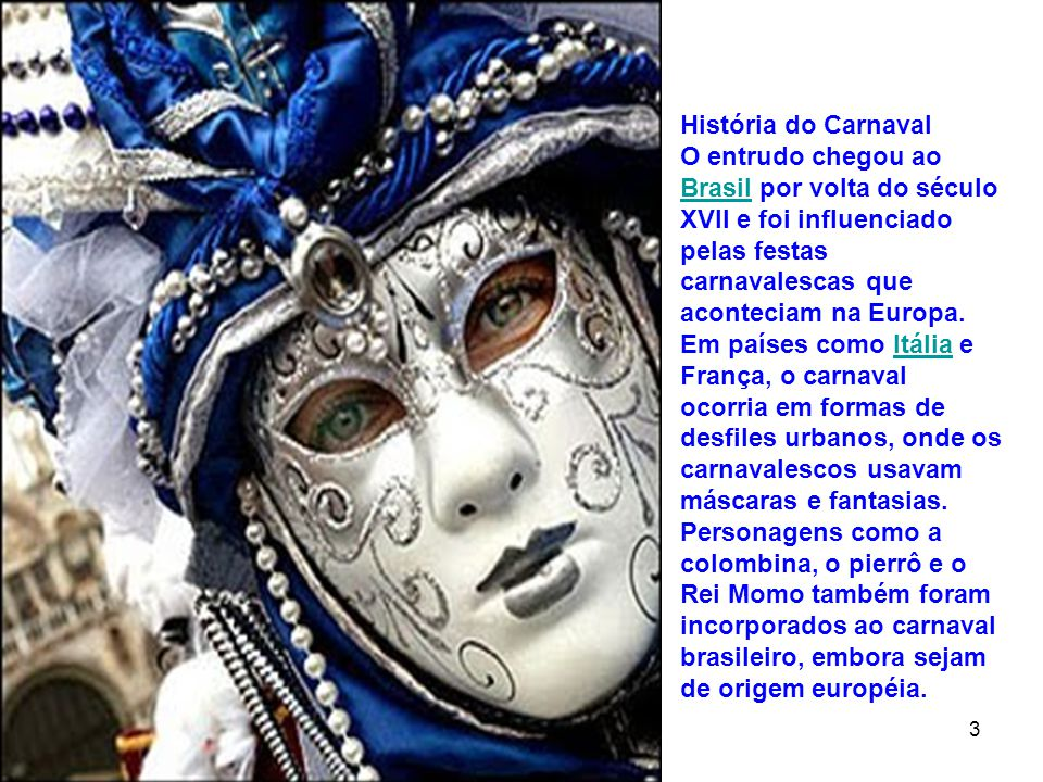 12 4 No Brasil, no final do século XIX, começam a aparecer os primeiros blocos carnavalescos, cordões e os famosos corsos .