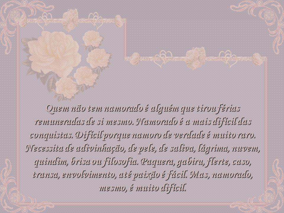 Texto: Carlos Drummond de Andrade Música: Se Eu Não Te Amasse Tanto Assim – Ivete Sangalo Formatação: Suzy Fernandes Facilitador: http://www.powermensagens.comhttp://www.powermensagens.com