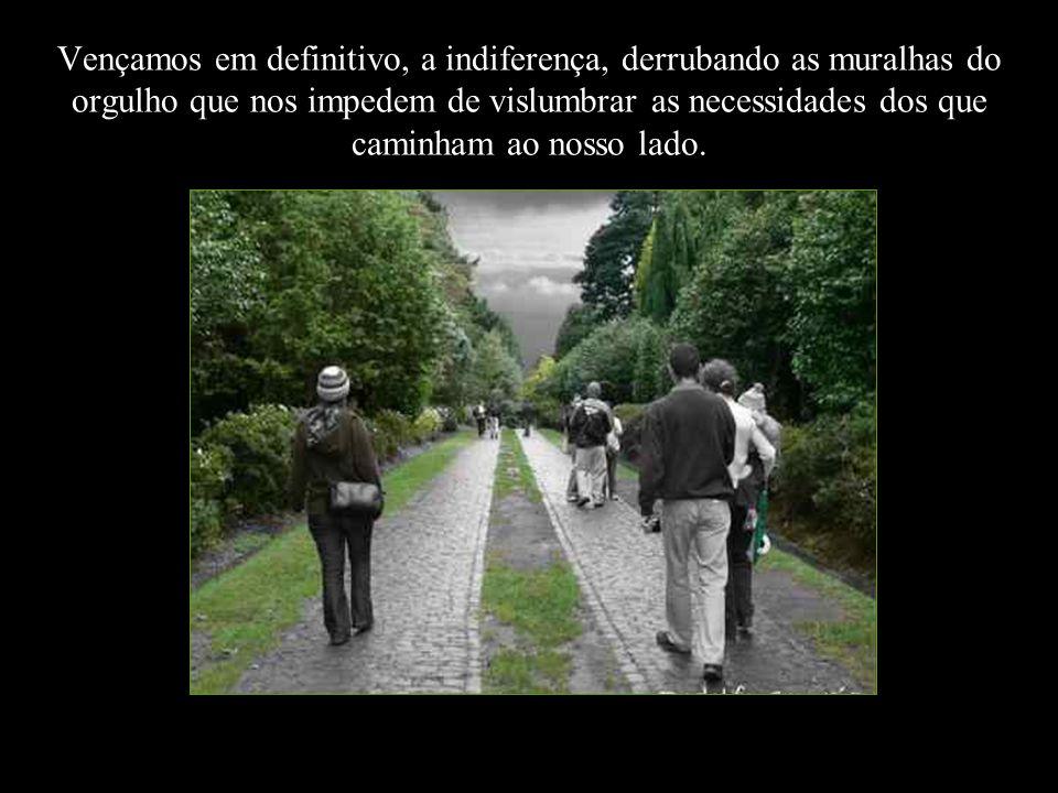 É tão triste caminhar na solidão...mais triste ainda é ter como companhia a desesperança.