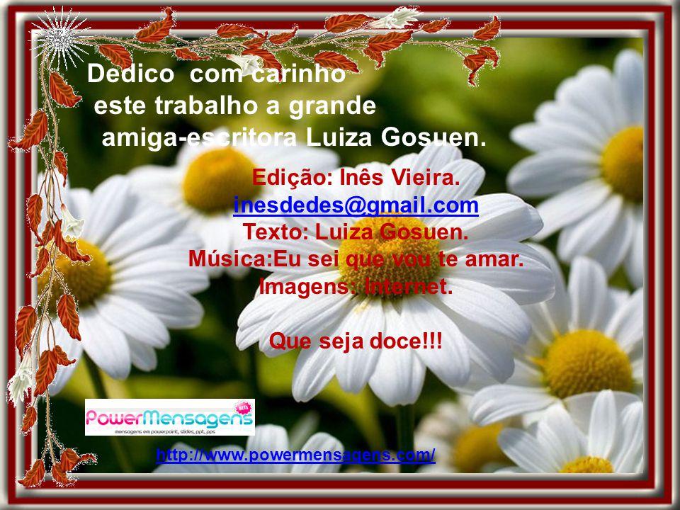 Só recupera o viço se for regado por outro amor que te faça florescer outra vez, em nova primavera. Luiza Gosuen.