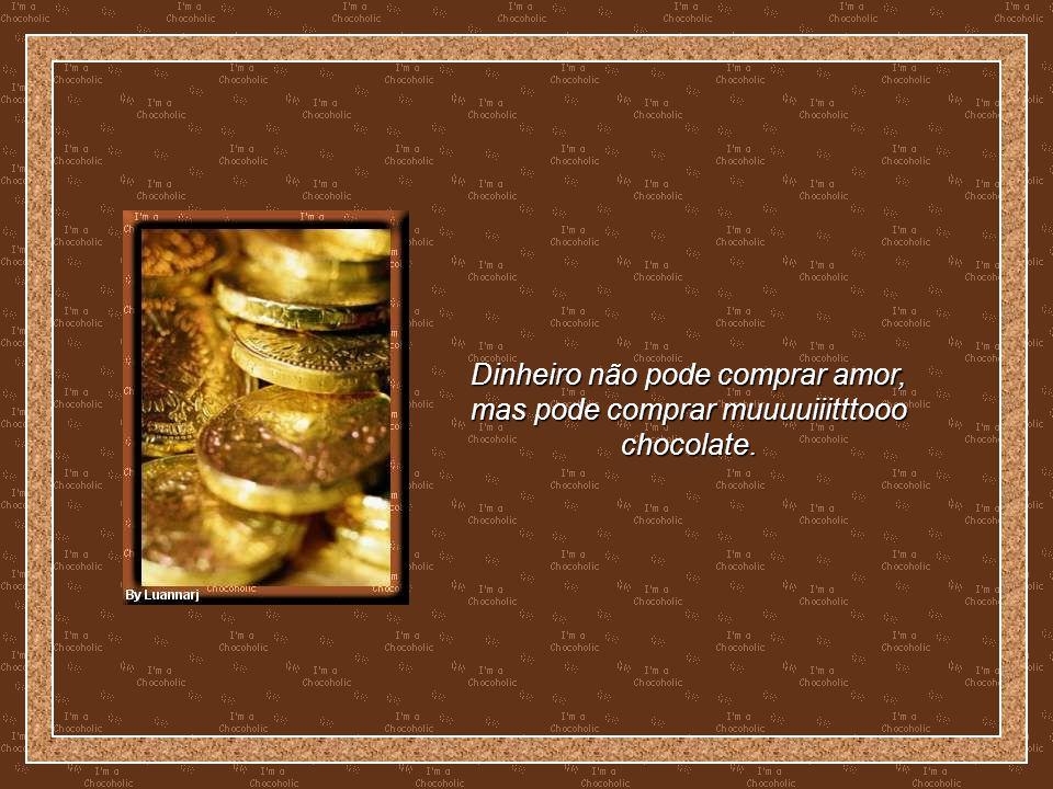 Encontros secretos são como chocolate, saborosos e marcantes.