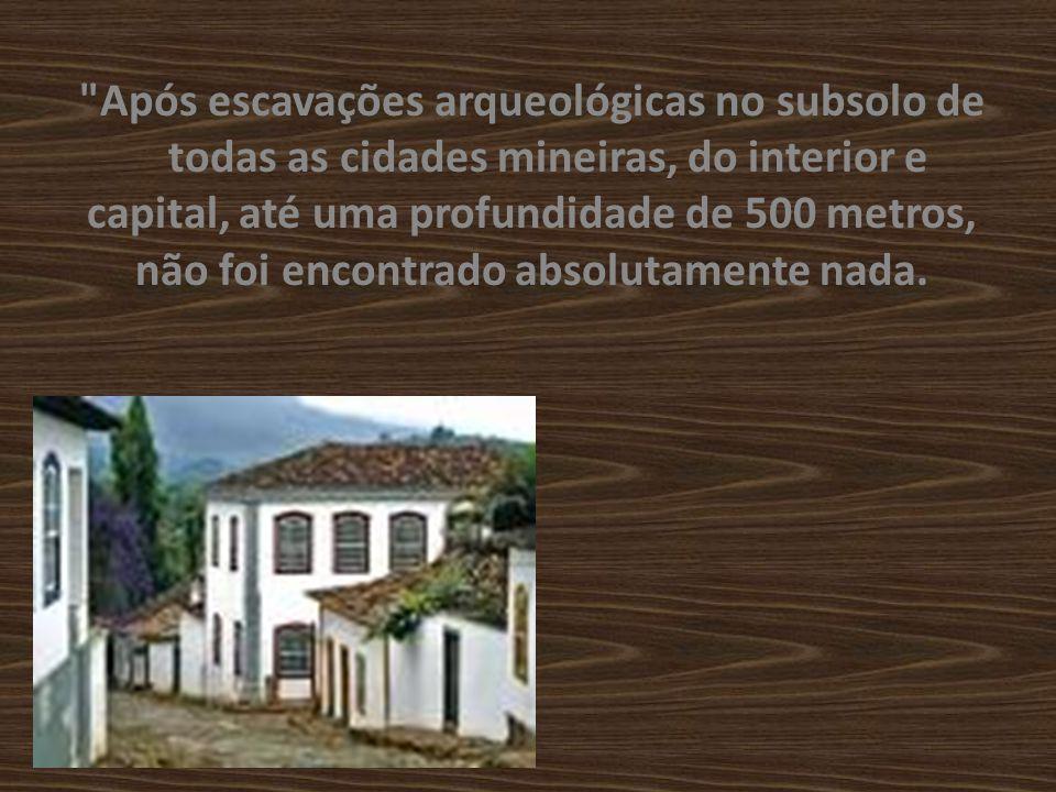 Uma semana depois, em Belo Horizonte, foi publicado por cientistas mineiros o seguinte estudo: