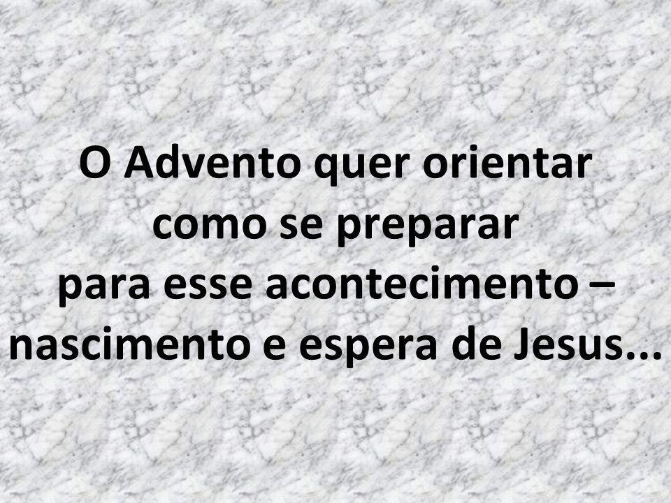 Tempo de expectativa, de preparo para o retorno do Filho de Deus; essa esperança é que nos faz continuar firmes, mesmo diante das dificuldades...