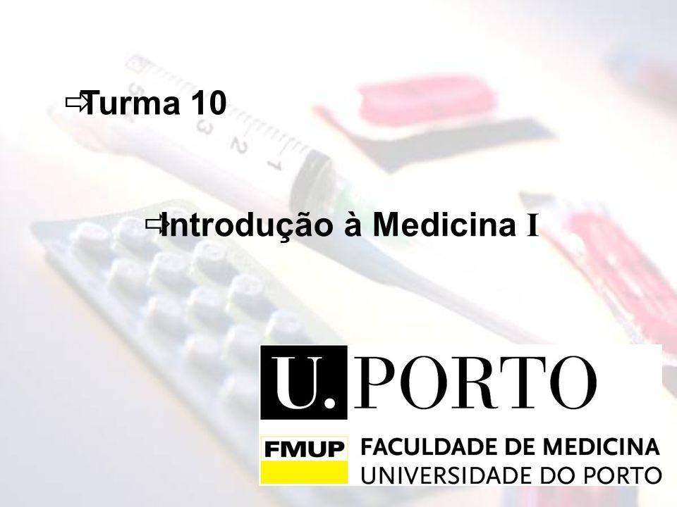 Turma 10 Introdução à Medicina I