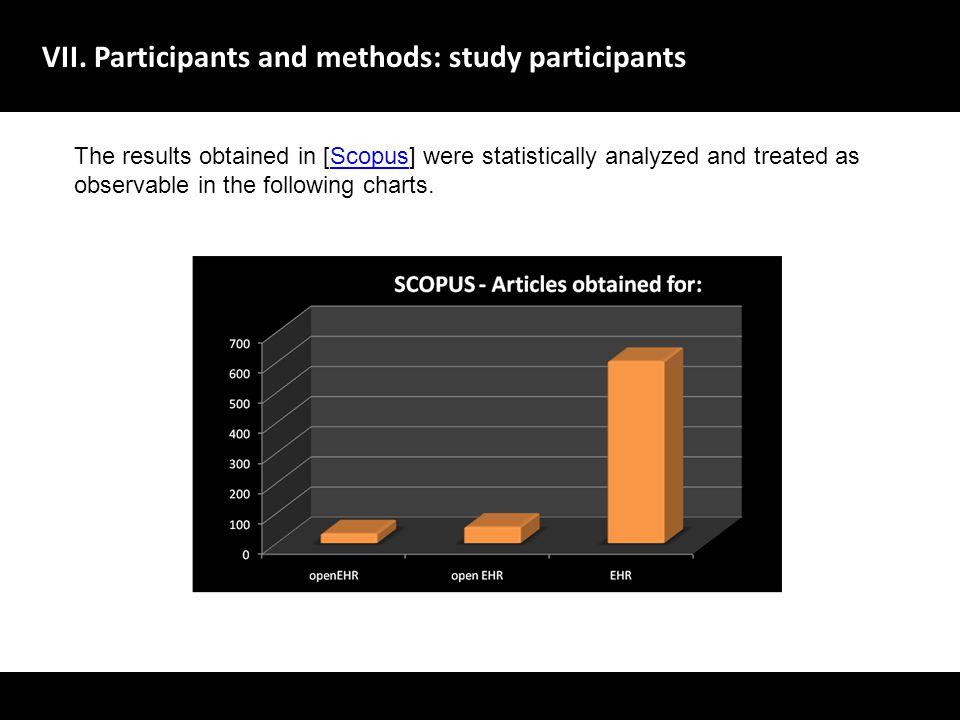 VII. Participants and methods: study participants A evolu ç ão dos sistemas de gestão de dados no dom í nio da sa ú de deve centrar-se no utente, melh