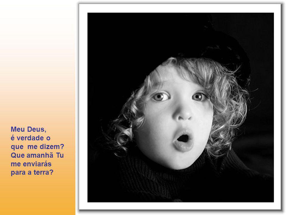 Deus abraçou a criança dizendo a ela: