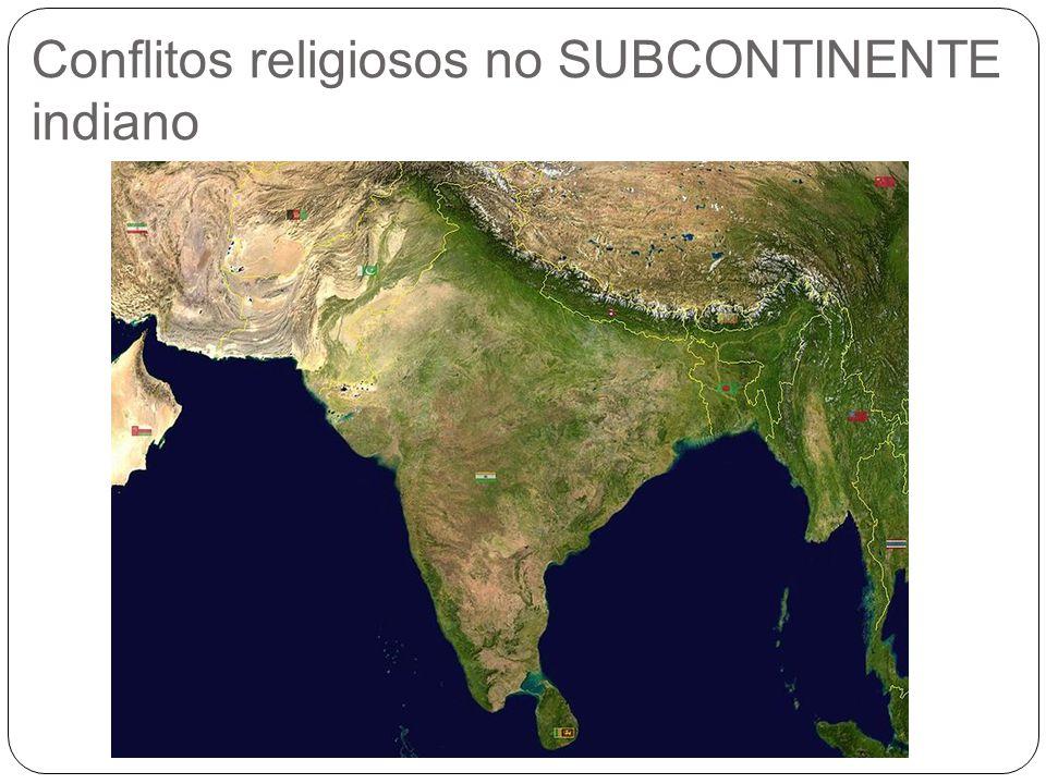 Conflitos religiosos no SUBCONTINENTE indiano